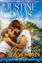 The Lone Star Lawman ebook by Justine Davis