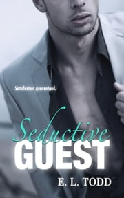 Seductive Guest (Beautiful Entourage #5) ebook by E. L. Todd