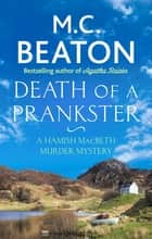 Death of a Prankster eBook by M.C. Beaton