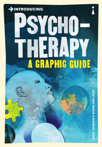 Introducing Psychotherapy - A Graphic Guide ebook by Nigel Benson