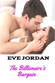 The Billionaire's Bargain ebook by Eve Jordan