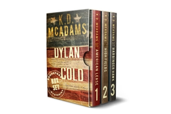 The Dylan Cold Series Books 1-3 (The Dylan Cold Series Boxset) - A Dylan Cold Thriller ebook by K. D. McAdams
