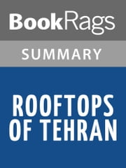 Rooftops of Tehran by Mahbod Seraji l Summary & Study Guide ebook by BookRags