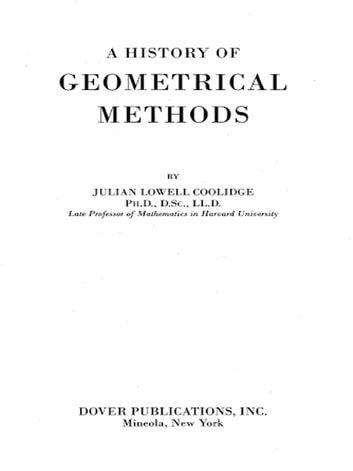 A History of Geometrical Methods ebook by Julian Lowell Coolidge