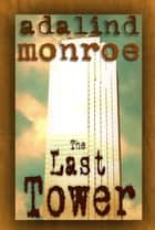 The Last Tower ebook by