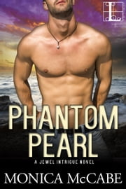 Phantom Pearl ebook by Monica McCabe
