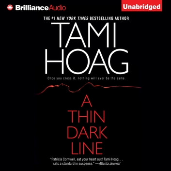Thin Dark Line, A audiobook by Tami Hoag