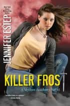 Killer Frost eBook by Jennifer Estep