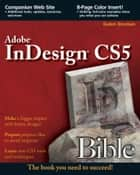 InDesign CS5 Bible ebook by Galen Gruman