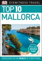 Top 10 Mallorca ebook by DK Travel