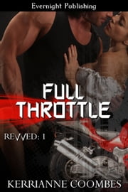 Full Throttle ebook by Kerrianne Coombes