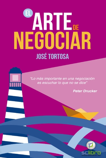 El arte de negociar ebooks by José Tortosa