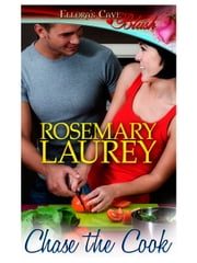 Chase the Cook ebook by Rosemary Laurey
