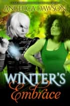 Winter's Embrace ebook by Angelica Dawson