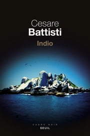 Indio eBook by Cesare Battisti