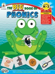 Big Book of Phonics, Grades K - 3 ebook by Wilson, Barbara