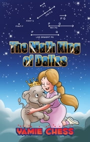 The Math King of Dallas ebook by Yamie Chess