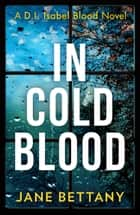 In Cold Blood ebook by Jane Bettany