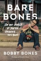Bare Bones ebook by Bobby Bones