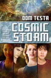 Cosmic Storm ebook by Dom Testa
