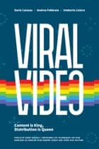 Viral Video ebook by Dario Caiazzo, Andrea Ferrario, Umberto Lisiero
