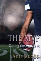 The MVP - Calling the Signals, #2 ebook by Ann Jacobs