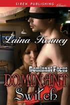 Dominant Switch ebook by Laina Kenney