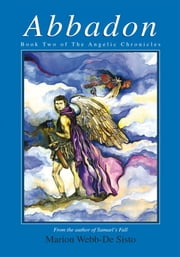 Abbadon - Book Two of The Angelic Chronicles ebook by Marion Webb-De Sisto