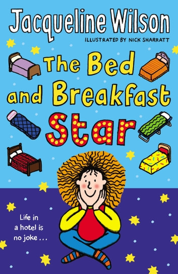 The Bed and Breakfast Star ebook by Jacqueline Wilson