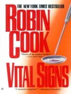 Vital Signs ebook by Robin Cook