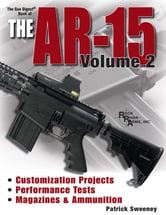 Gun Digest Book of the AR-15 Volume II ebook by Patrick Sweeney