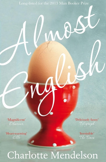 Almost English ebook by Charlotte Mendelson