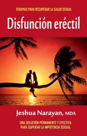 Disfunción eréctil ebook by Jeshua Narayan