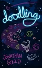 Doodling ebook by Jonathan Gould