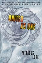 United as One ekitaplar by Pittacus Lore
