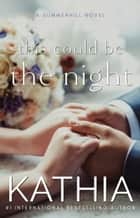 This Could Be the Night ebook by Kathia