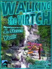 Walking the Virtch ebook by J. Steven York