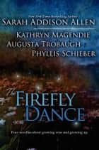 The Firefly Dance ebook by