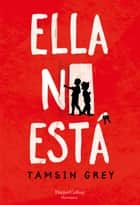Ella no esta ebooks by Tamsin Grey