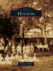 Hudson ebook by Judith A. Lampert,Sue Keeran