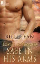 Safe in His Arms ebook by Billi Jean