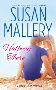 Halfway There ebook by Susan Mallery