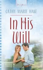 In His Will ebook by