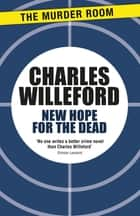 New Hope for the Dead 電子書 by Charles Willeford