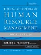 Encyclopedia of Human Resource Management, Key Topics and Issues ebook by Robert K. Prescott Ph. D., SPHR,William J. Rothwell