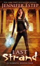 Last Strand - An Elemental Assassin book ebook by