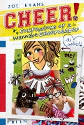 Confessions of a Wannabe Cheerleader ebook by Zoe Evans