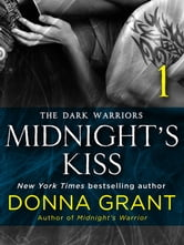 Midnight's Kiss: Part 1 ebook by Donna Grant