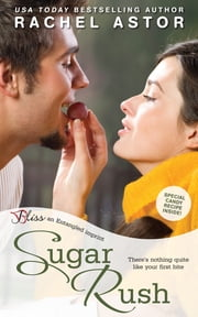 Sugar Rush ebook by Rachel Astor