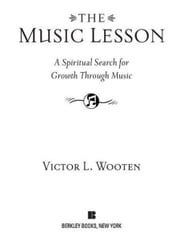The Music Lesson - A Spiritual Search for Growth Through Music ebook by Victor L. Wooten